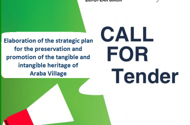 CALL FOR TENDER: Elaboration of the strategic plan for the preservation and promotion of the tangible and intangible heritage of Araba Village